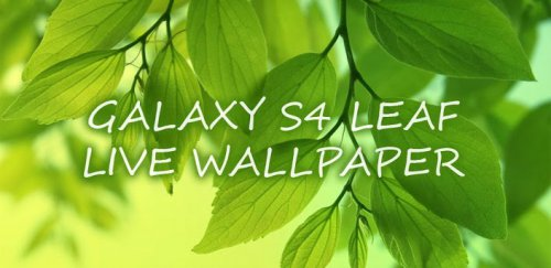 Galaxy S4 Leaf Live Wallpaper - Обои с листьями